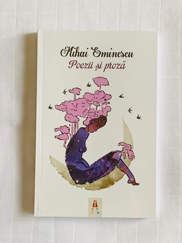 Poezii si Proza de Mihai Eminescu