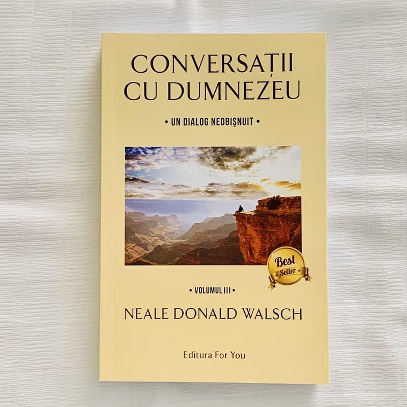 Conversatii cu Dumnezeu Vol III