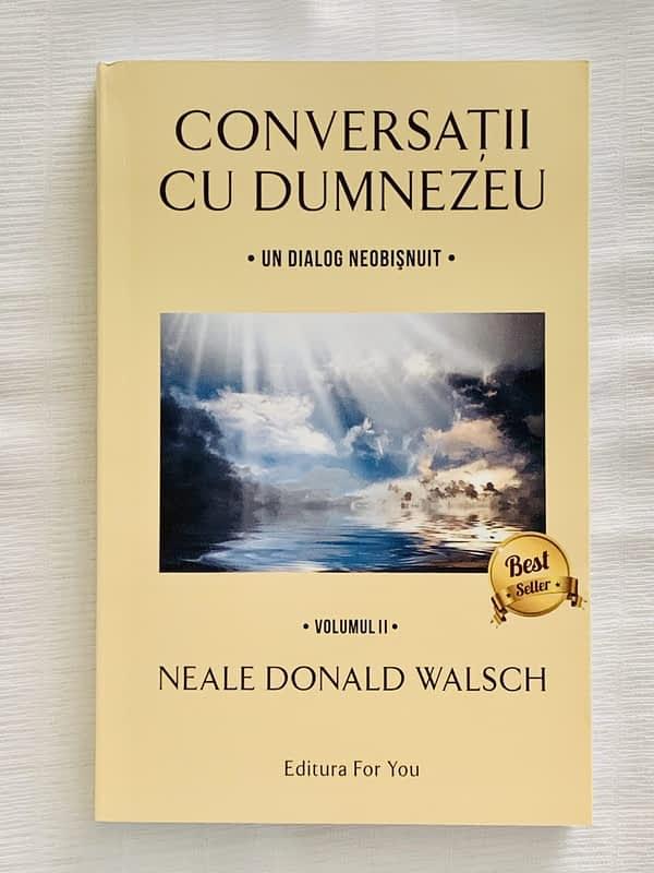 Conversatii cu Dumnezeu Vol II